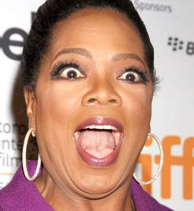I know Oprah, it's crazy out there
