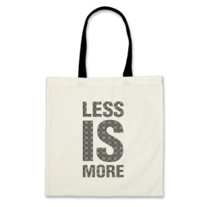less IS more via zazzle.com
