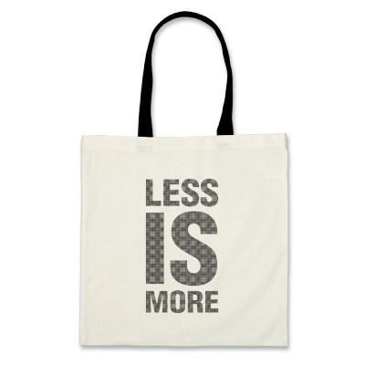 less IS more via zazzle.com